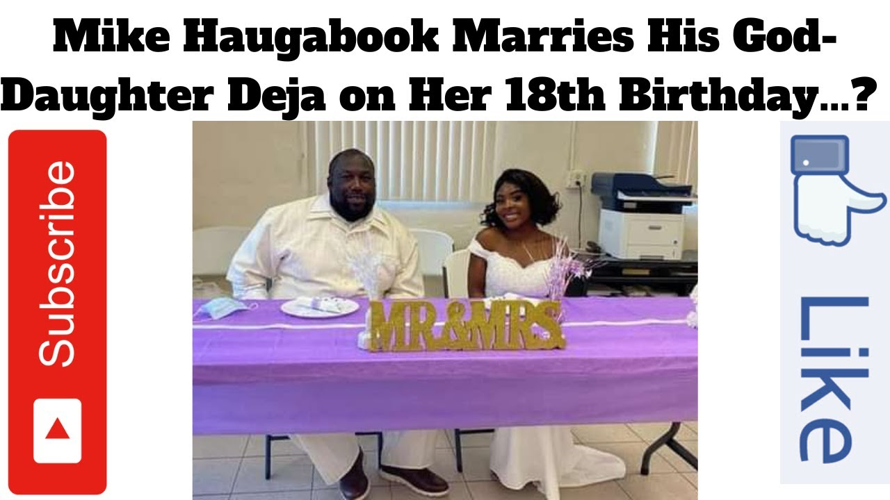 Download Mike Haugabook Marries His God-Daughter Deja on Her 18th Birthday...? / Her Family Failed to Help