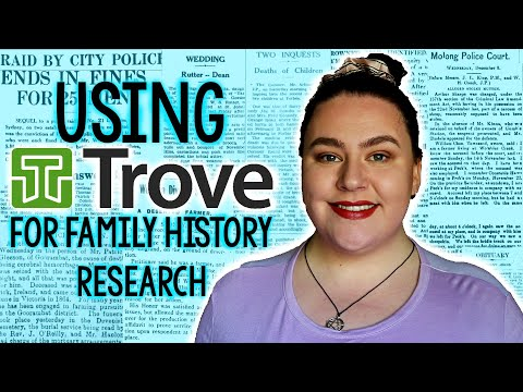 USING TROVE FOR FAMILY HISTORY RESEARCH | August 2019