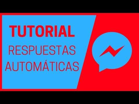 🕝 TUTORIAL Para Configurar RESPUESTAS AUTOMÁTICAS 🕝 En FACEBOOK MESSENGER En Español 2019