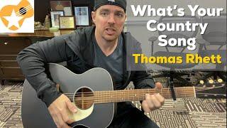 What's Your Country Song | Thomas Rhett | Beginner Guitar Lesson