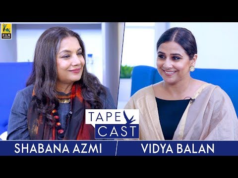 Vidya Balan and Shabana Azmi | TapeCast | #Fly Beyond