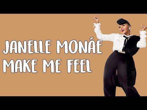 Janelle Monáe – Make Me Feel (Lyrics / Lyric Video)