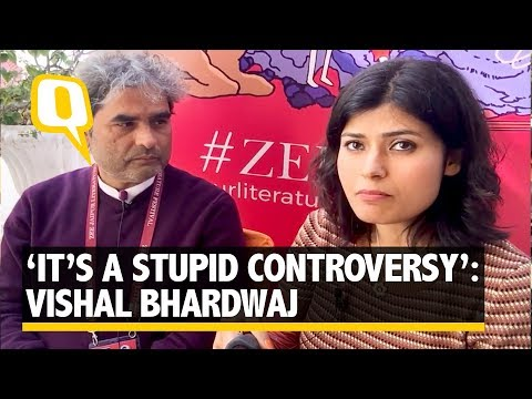 Vishal Bhardwaj finds the Padmaavat controversy 'trivial'   The Quint