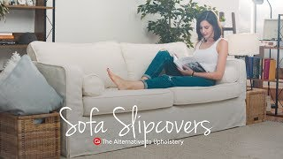 Sofa Slipcovers: The Alternative to Upholstery | Comfort Works Sofa Covers