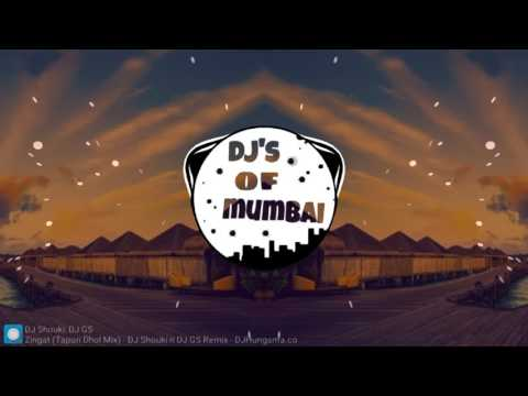 Zingat (Tapori Dhol Mix) - DJ Shouki n DJ GS Remix || DJs OF Mumbai ||