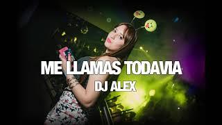 ME LLAMAS TODAVIA - TOWY ✘ DJ ALEX (REMIX 2017)