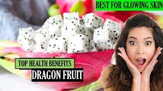 Top Health Benefits of Dragon Fruit - Unbelievable
