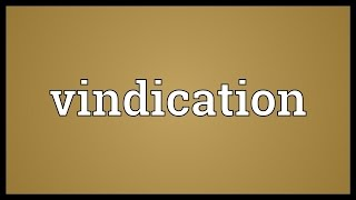 Vindication Meaning
