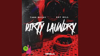 Dirty Laundry (feat. Xay Hill)