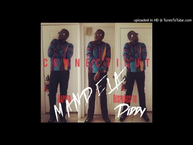 Connecticut Rapper Mandela Responds to Diddy