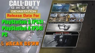 Call of Duty Ghost Devastation | Comes out for PlayStation 3 4 & PC | Release Date for PS3 PS4 PC |