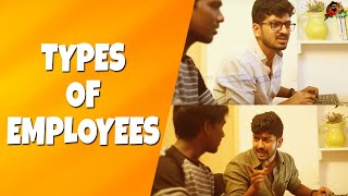Types Of Employees | Office Atrocities | Sillaakki Dumma