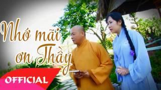 Nhớ Mãi Ơn Thầy - Diệu Thắm | Nhạc Phật Giáo