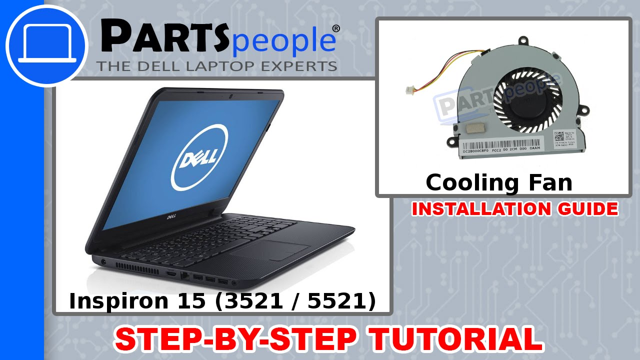 Dell Inspiron 15 (3521 / 5521) Cooling Fan Replacement Video Tutorial