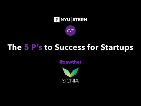 NYU SVF | The 5 P's to Success for Startups
