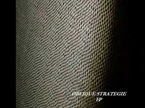 Oblique strategie EP - YouTube