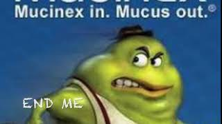 What the Mucinex commercials didnt tell you