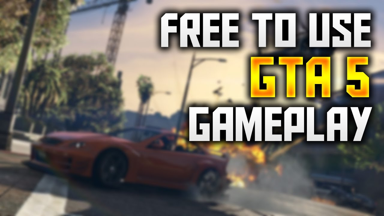 Free To Use Grand Theft Auto P Fps Hd