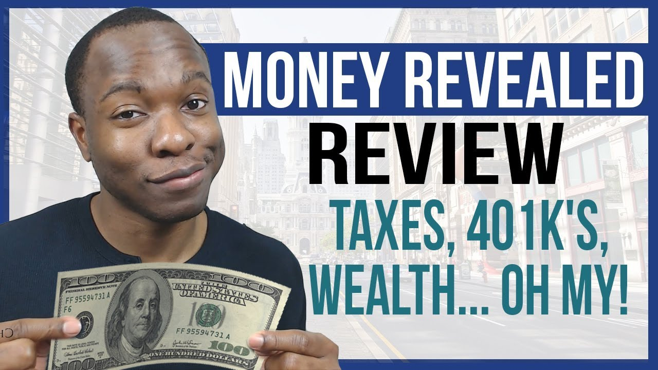 Money Revealed Review - The RICH Know THIS About Taxes, 401K's, Wealth AND YOU Don't!