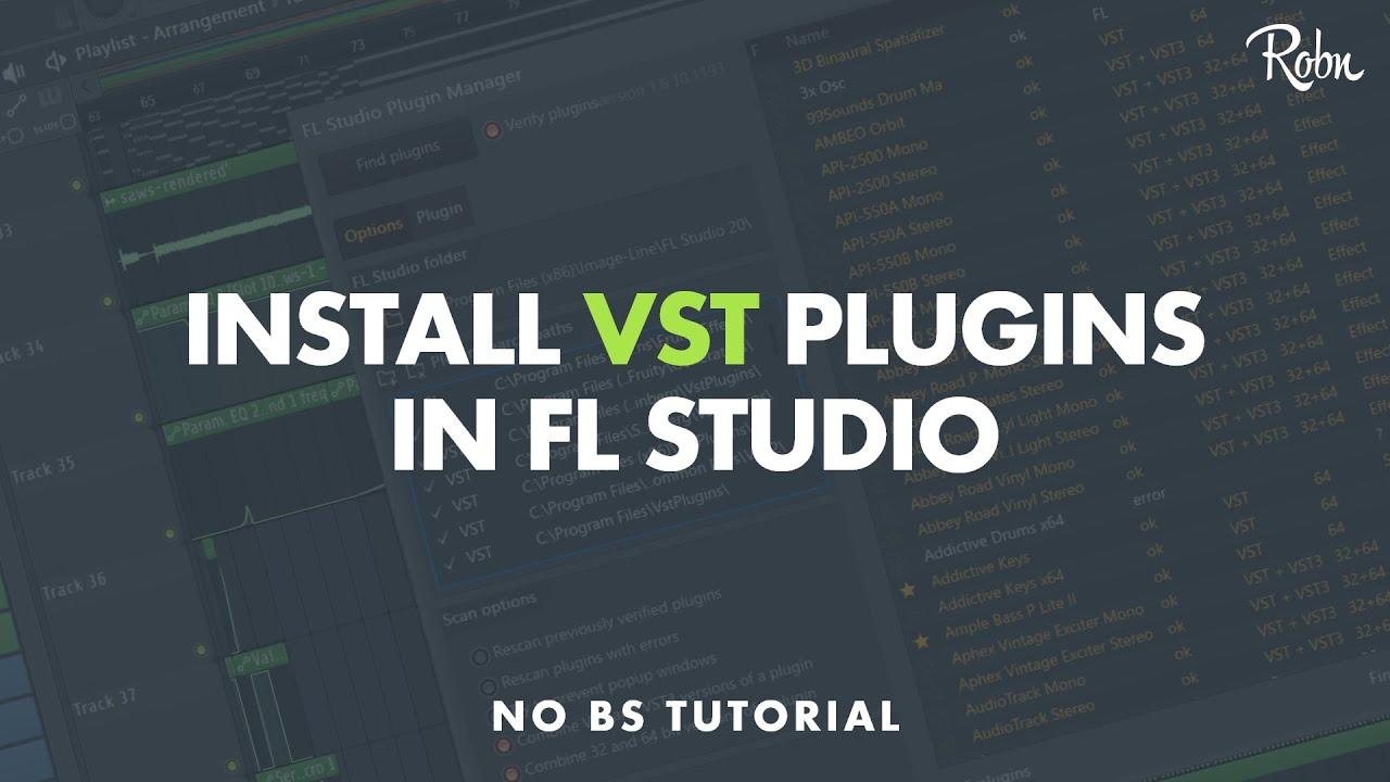 HOW TO INSTALL VST PLUGINS IN FL STUDIO 12