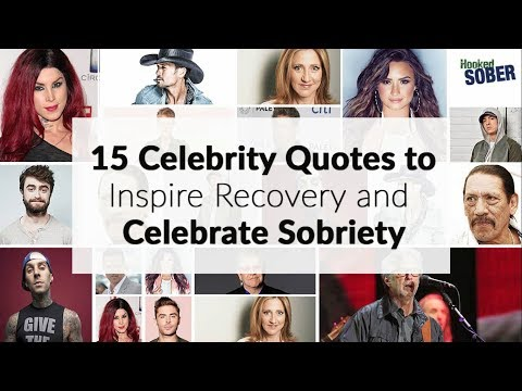 15 Celebrity Quotes to Inspire Recovery and Celebrate Sobriety