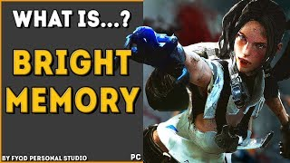 What is ► Bright Memory