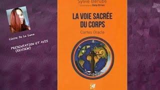 La voie sacrée du corps - S. Bérubé (review, video)