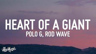Polo G - Heart of a Giant (Lyrics) ft. Rod Wave