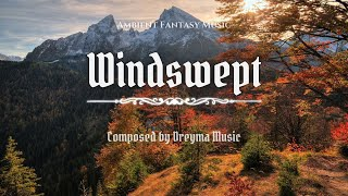 Ambient Fantasy Music ''Windswept'' | Inspired by Skyrim & Jeremy Soule