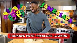 Cooking With Preacher Lawson - Jambalaya