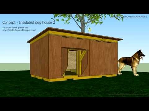 Concept Insulated Dog House 2 You