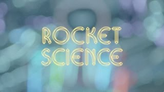 Rocket Science (Official Video)