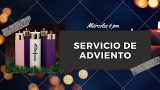 Servicio de Adviento Miércoles 23 diciembre del 2020 Cristo El Salvador Del Rio, TX 78840