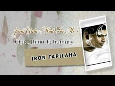 Iron Tapilaha - JANJI CINTA