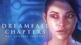 Запределье Главы / Dreamfall Chapters - Русский трейлер