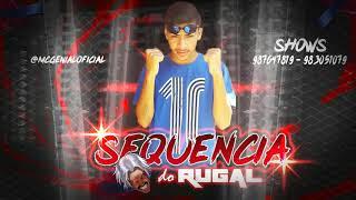 Baixar 🔵 MC GENIAL - SEGUÊNCIA DO RUGAL - MÚSICA NOVA 2019