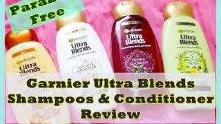 New Garnier Ultra Blends Shampoos & Conditioner Review | Paraben Free | Indian Mom on Duty