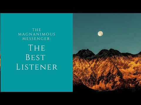 The Magnanimous Messenger | The Best Listener | Sheikh Azhar Nasser