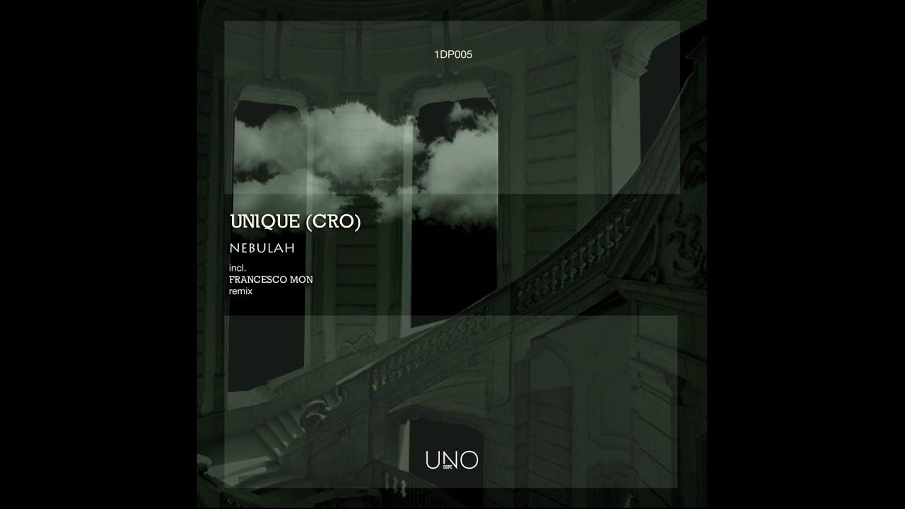 Download Unique (CRO) - Nebulah (Original Mix)