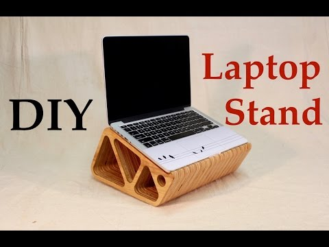 Make your own Laptop Stand! - Tutorial - DIY