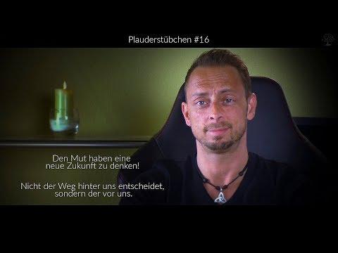 Plauderstübchen# 16 Den Mut haben eine neue Zukunft zu denken und neue Weg beschreiten. blaupause.tv