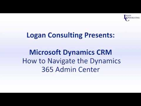 How to Navigate the Dynamics 365 Admin Center