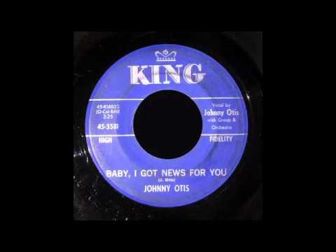 Johnny Otis - Baby, I Got New For You
