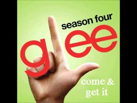 Come & Get It - Glee [HD Full Studio]