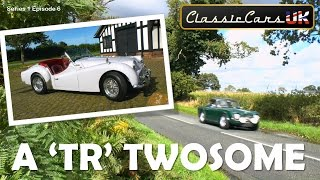 Classic Cars UK Season 1 Episode 6: Two TRs