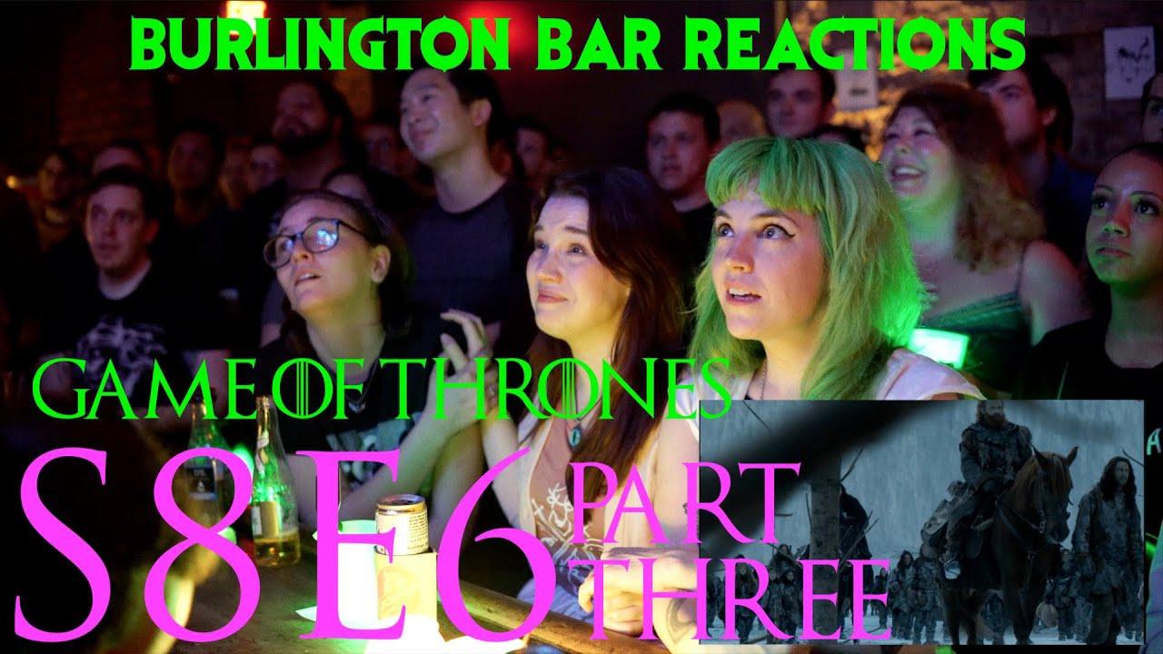 Download Game Of Thrones // Burlington Bar Reactions // S8E6 PART THREE Reaction!!!