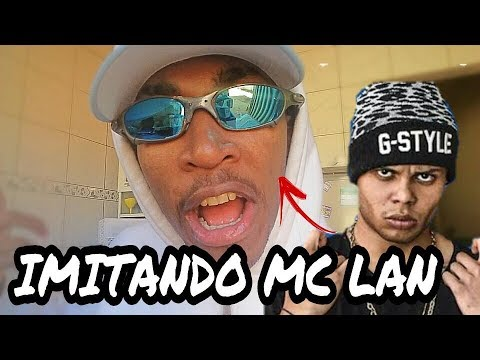 IMITANDO A VOZ DO MC LAN