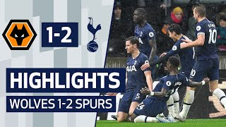 HIGHLIGHTS | WOLVES 1-2 SPURS | JAN VERTONGHEN'S DRAMATIC LAST MINUTE WINNER