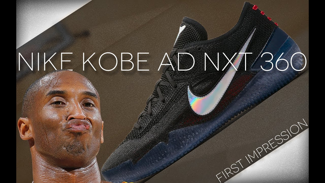 new product f54b9 16567 Nike Kobe AD NXT 360 First Impression. WearTesters