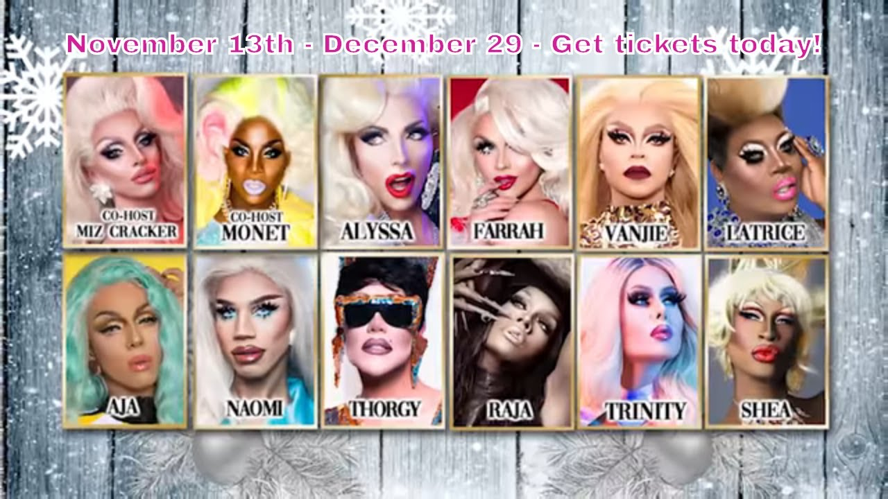A Drag Queen Christmas 2021 Cast A Drag Queen Christmas The Naughty Tour 2018 Hosted By Miz Cracker Monet X Change Youtube